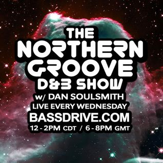 Northern Groove Show [2016.06.15] Dan Soulsmith on BassDrive