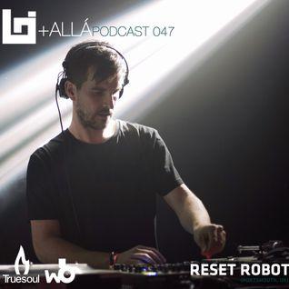 B+allá Podcast 047 Reset Robot