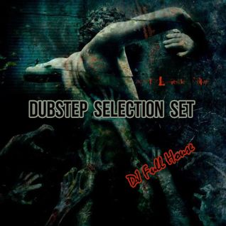 Dubstep Selection Set
