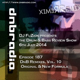 Ep. 187 - Drum & Bass Remixes, Vol. 10