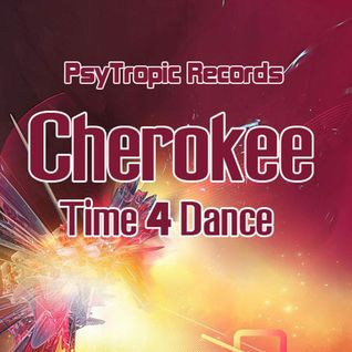 Cherokee - Time 4 Dance (Infinite Faction Mega Remix)