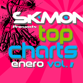DjSk-MoOn Presents Top Charts Enero Vol. 1