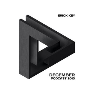 Erick Key - December Podcast 2013