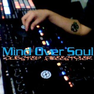 Mind Over Soul - Dubstep Freestyler (Traktor Kontrol S4 + Maschine)