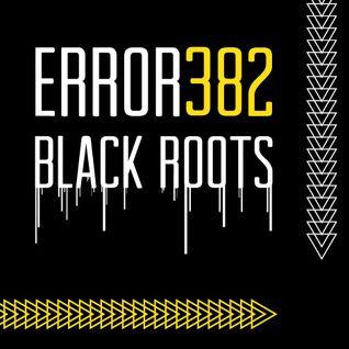 ERROR - Black Roots