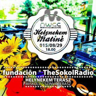 TheSokolRadio Live @ Helynekem Matiné, NWCC Miskolc 2015-08-29 Dayset