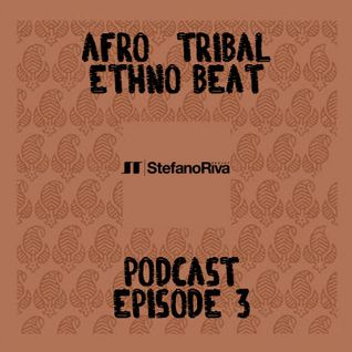 AFRO-TRIBAL PODCAST #3