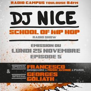SCHOOL OF HIP HOP RADIO SHOW special FRANCESCO (disquaire MUSIC AVENUE PARIS) et GEORGES GOLIATH