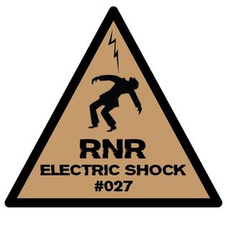 RNR - Electric Shock #027 (August '14)