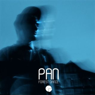 Pan - Forest Dance EP Promo Mix