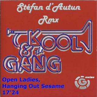 Kool & the Gang - Open Ladies, Hanging Out Sesame (Boosted RMX)