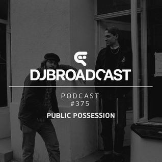 DJB Podcast #375 - Public Possession