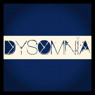 Dysomnia Vol 1. (April 2012 Radio Mix)