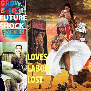 G % S Presents FUTURE SHOCK: Loves Labor Lost
