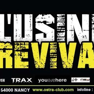 OnE EaR - L'USINE REVIVAL @ L'Ostra Club ( Live recording )