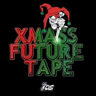 XMASS FUTURE TAPE [Disco Splatters]