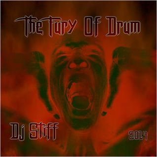Dj Stiff - The Fury Of Drum 2014