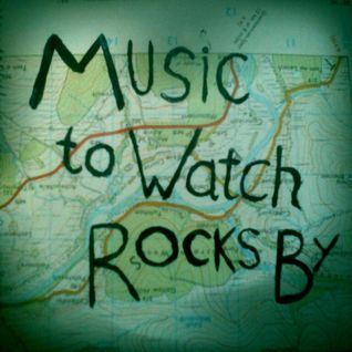 Music To Watch Rocks By!