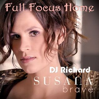 Armin Van Buuren Vs Susana - Full Focus Home (DJ Richard Mashup)