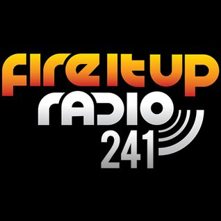 FIUR241 / Fire It Up 241