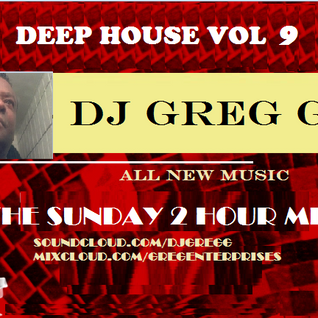 DEEP HOUSE VOLUME 9 - DJ Greg G