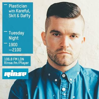 Plastician With Kareful, Skit, Daffy - Rinse FM - 26th Jan 2016