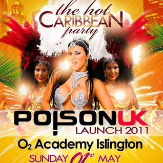 Hot Caribbean Party/Poison UK launch 1st May 2011 Mix promo Part.2