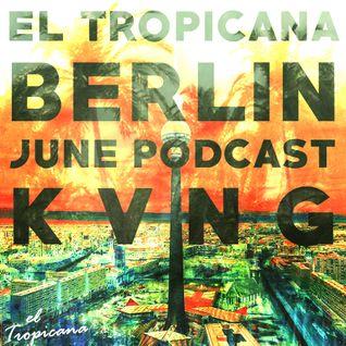 K V N G - El Tropicana Berlin 001