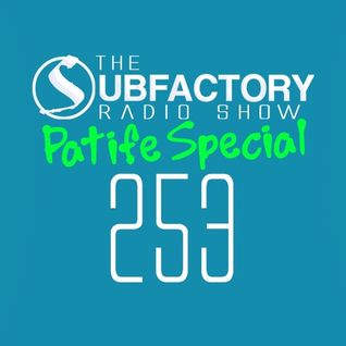 The Subfactory Radio Show #253 Sun & Bass Patife Special