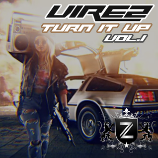 VIREZ Turn it Up Vol.1