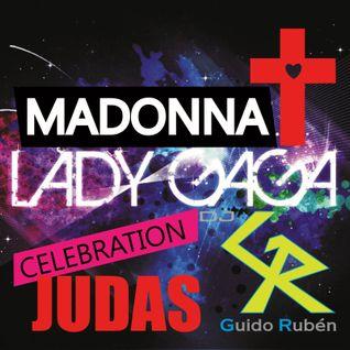 Dj GR Madonna Vs Lady GaGa - Celebration Judas