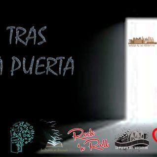 "Tras La Puerta ""Piloto"" (15-10-16)"