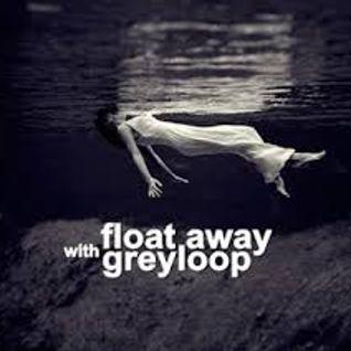 Greyloop pres. Float Away Episode 135 (inc. Park Avenue Guest Mix) Live @ Houseradio.pl 2016-06-21