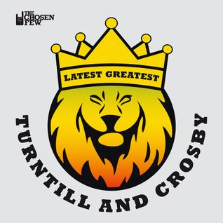 Turntill & Crosby - Latest Greatest