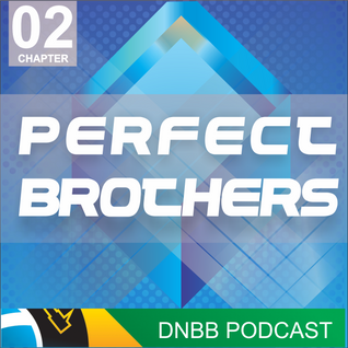 Chapter 02 - DNBB presents: Perfect Brothers