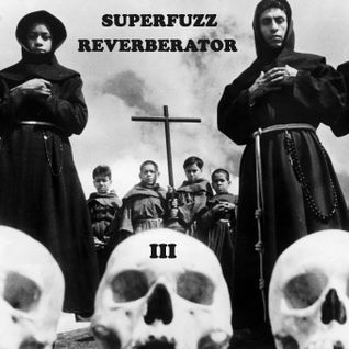 Superfuzz Reverberator # III