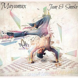 Jam & Smoke