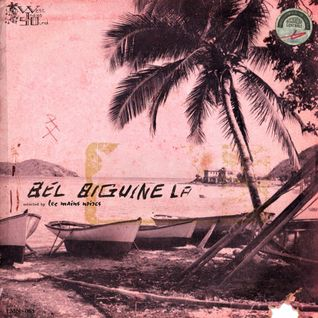 065° BEL BIGUINE LA - selected by Les Mains Noires