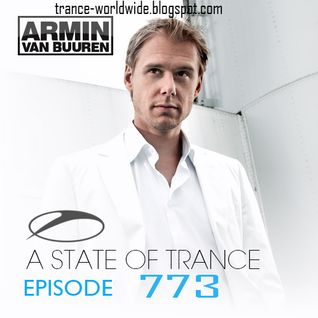 Armin van Buuren - A State of Trance 773 (21.07.2016), ASOT 773 [Free Download]