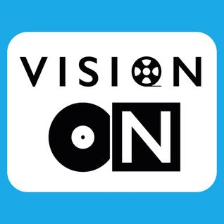 Vision On - 16th July 2016