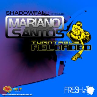 Mariano Santos on Turntable Reloaded by Fresh FM