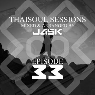 Thaisoul Sessions Episode 33
