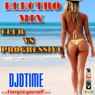 ELECTRO MIX (CLUB VS PROGRESSIVE)
