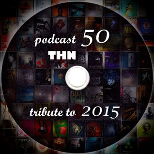 Trip Hop Nation #50 - tribute to 2015