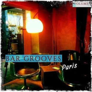 * VA - Bar Grooves Paris Vol 1 Modern French and International Lounge Grooves *