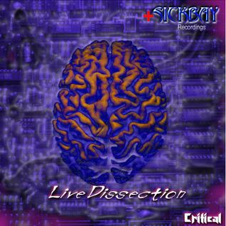 Critical - Live Dissection (2001)