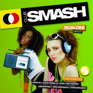 Club Smash Best of 2011 - Mixed By Scaloni (International Release)