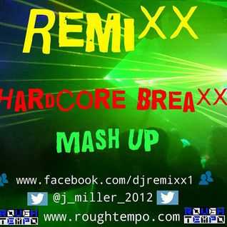Remixx - Hardcore Breaxx Mash Up