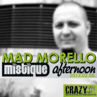 Mad Morello - Mistique Afternoon at Crazy FM 2013.02.08.