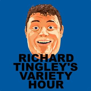 Richard Tingley's Variety Hour - Episode Four